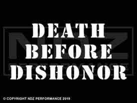 119 - Death Before Dishonor Stencil Text
