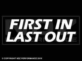 156 - First In Last Out 2 Line
