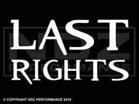 250 - Last Rights 2 Line