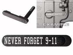 NDZ AR-15 SW 15-22 Black Magazine Catch NEVER FORGET 9 11