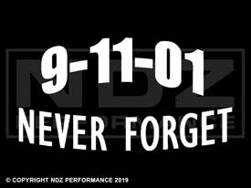 010 - 9/11 Never Forget Text Arch