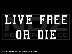 261 - Live Free or Die 2 Line Text