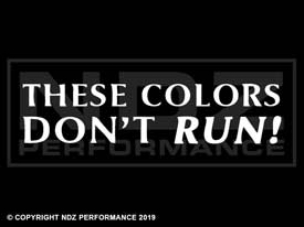 507 - These Colors Don't Run Text
